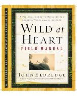 Wild At Heart - Field Manual