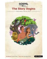 The Gospel Project for Kids: Volume 1 The Story Begins