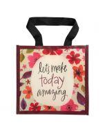 Make Today Amazing, Tote Bag