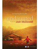 Undaunted - The Early Life of Josh McDowell - DVD