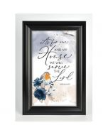 As For Me and My House, Framed Art