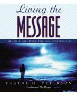 Living the Message (A One Year Devotional)