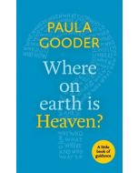 Little Book Of Guidance: Where on Earth is Heaven?