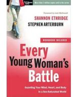 Every Young Woman's Battle (with Workbook)
