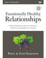 Emotionally Healthy Relationships (DVD Study)