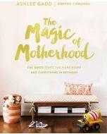 Magic Of Motherhood, The