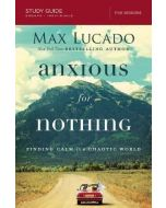 Anxious for Nothing Study Guide : Finding Calm in a Chaotic World