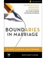 Boundaries in Marriage-Participant's Guide