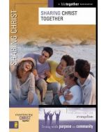 Experiencing Christ Together 5