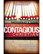 Becoming a Contagious Christian - Participant's Guide