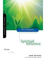 Titus: Spiritual Influence, New Community Series