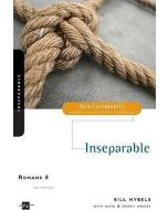 New Community Bible Study Series : Romans 8, Inseparable