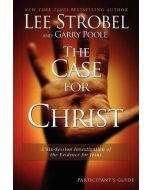 Case For Christ, The - Participant's Guide