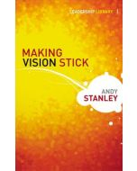 Leadership Library - Making Vision Stick