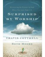 Surprised By Worship