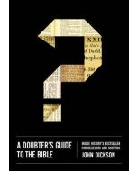 Doubter's Guide to the Bible
