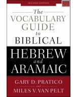 Vocabulary Guide to Biblical Hebrew and Aramaic, The