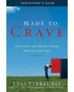 Made to Crave (Participant's Guide)