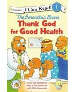 Berenstain Bears Thank God for Good Health, The