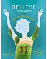 Believe Storybook (Children Book) - Hardcover