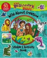 Beginner's Bible Wild About Creation Sticker And Activity Book, The