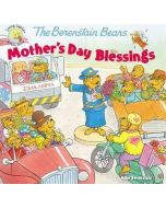 Berenstain Bears Mother's Day Blessings , The