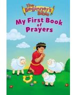 The Beginner's Bible: My First Book Of Prayers