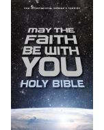 NIrV May the Faith Be with You