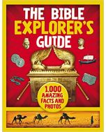 Bible Explorer's Guide, The: 1,000 Amazing Facts and Photos
