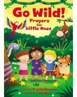 Save Go Wild! Prayers For Little Ones