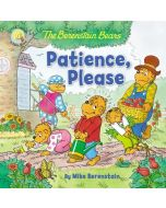The Berenstain Bears: Patience, Please