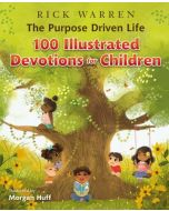 Purpose Driven Life, The - Devotions for Children