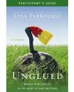 Unglued (Participant's Guide)