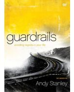 Guardrails-Avoiding Regrets in Your Life (DVD)