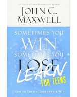 Sometimes You Win--Sometimes You Learn for Teens: