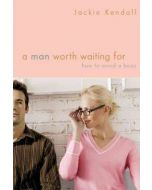 Man Worth Waiting For, A