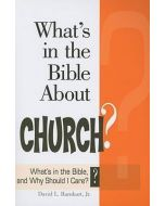 What's in the Bible About Church?