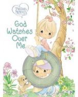 Precious Moments: God Watches Over Me : Prayers and Thoughts from Me to God