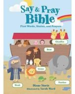 Say and Pray Bible Boardbook