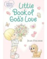 Precious Moments: Little Book of God's Love
