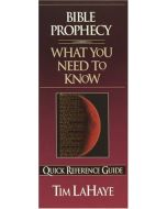 Quick Reference Gde-Bible Prophecy: What You Ne