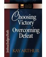 Choosing Victory, Overcoming Defeat
