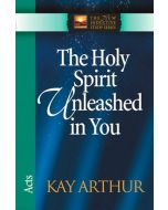 New Inductive Study Series-Holy Spirit Unleashed in You