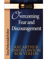 New Inductive Study Series-Overcome Fear and Discouragement