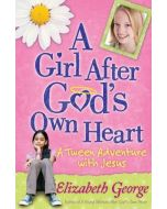 Girl After God's Own Heart, A