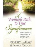 Woman's Path To True Significance, A