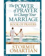 Power Of Prayer To Change Your Marriage, The - Book Of Prayers
