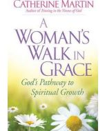 Woman's Walk in Grace, A