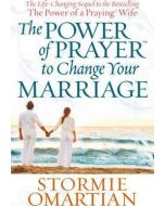 Power of Prayer to Change Your Marriage, The