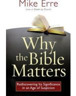 Why The Bible Matters